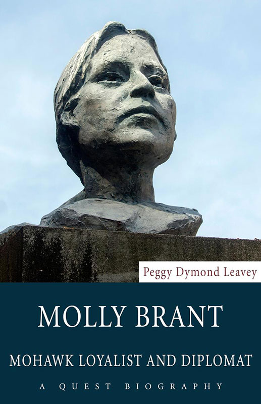 Molly Brant : Mohawk Loyalist and Diplomat