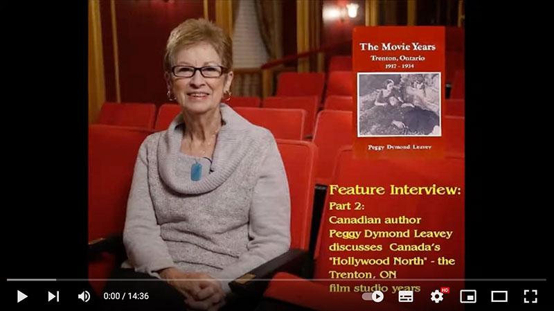 The Movie Years, Trenton, Ontario: 1917-1934 - Peggy Dymond Leavey Interview